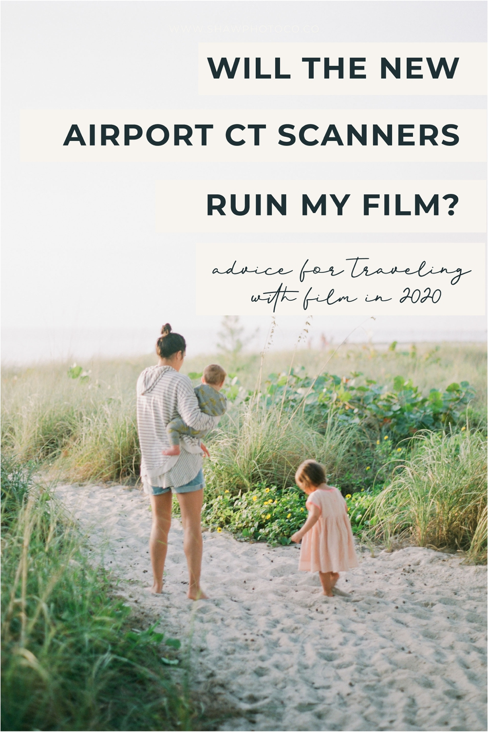 Is My Film Ruined If it Goes Through the New Airport Scanners on Accident? | Shaw Photo Co.